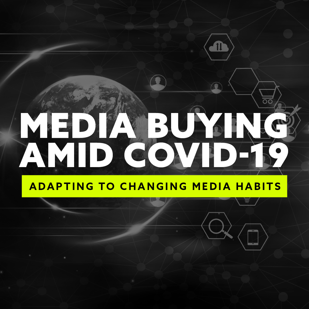 Media Buying Amid COVID-19