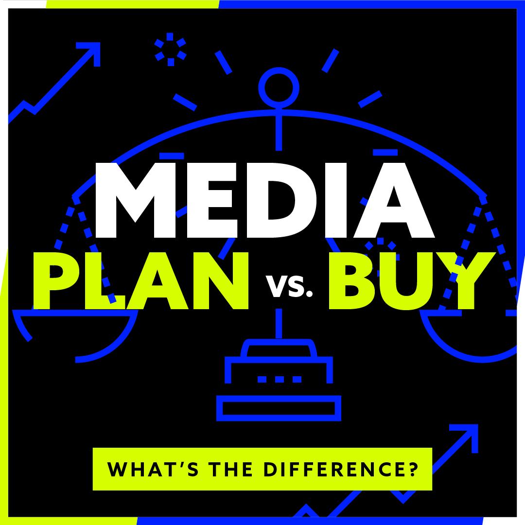 Media Planning vs. Media Buying